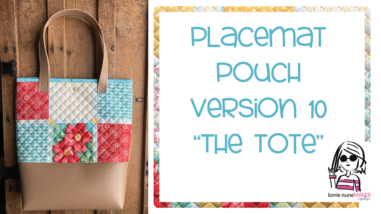 Placemat Pouch Version 10!  – The Tote